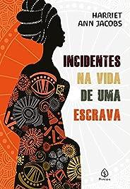 Incidentes na vida de uma escrava