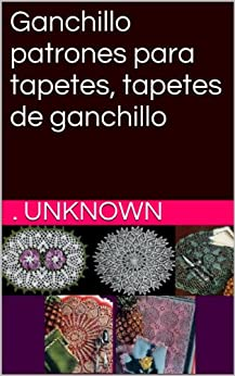 Amazon.com: Ganchillo patrones para tapetes, tapetes de