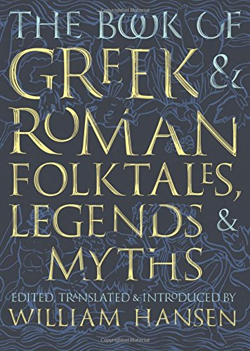 The Book of Greek and Roman Folktales, Legends, and Myths for $<!--$21.27-->