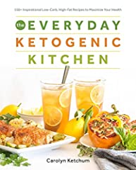 Step into the kitchen of renowned food blogger and low-carb guru Carolyn Ketchum as she shows you how to create mouthwatering keto dishes in her new cookbook, The Everyday Ketogenic Kitchen. She delivers a delectable array of recipes from eas...