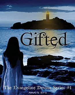 Gifted (The Evangeline Devine Series Book 1)