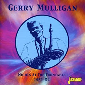 Nights At The Turntable 1951-52 [ORIGINAL RECORDINGS REMASTERED]