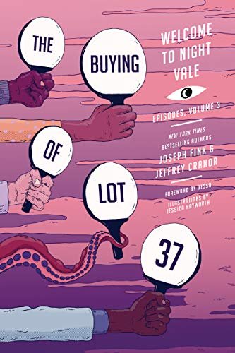The Buying of Lot 37 (Welcome to Night Vale Episodes Book 3)