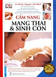 img - for C  m Nang Mang Thai Va  Sinh Con (Bi a M  m) book / textbook / text book