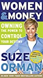 img - for Women & Money: Owning the Power to Control Your Destiny book / textbook / text book