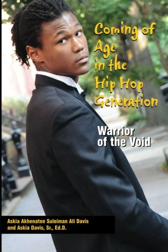 Coming of Age in the Hip Hop Generation: Warrior of the Void