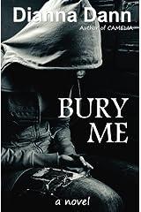 Bury Me Paperback