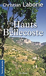 Les hauts de Bellecoste, Laborie, Christian