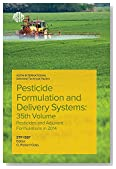 Pesticide Formulation and Delivery Systems: 35th Volume, Pesticide Formulations, Adjuvants, and Spray Characterization in 2014