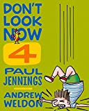 Don't Look Now 4: Hobby Farm and Seeing Red by Paul Jennings (2016-01-06)
