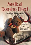 Medical Domino Effect, Julia Grove, 1477120351