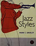 Jazz Styles, Gridley, Mark C., 020525361X