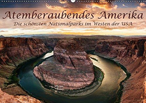 Atemberaubendes Amerika - Die schönsten Nationalparks im Westen der USA (Wandkalender 2017 DIN A2 quer): 12 Höhepunkte des Westens als bildgewaltige ... (Monatskalender, 14 Seiten ) (CALVENDO Orte)