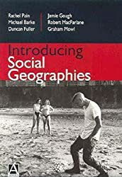 Introducing Social Geographies by Pain, Rachel (2001) Paperback