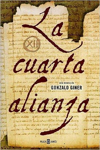 La Cuarta Alianza: Gonzalo Giner: 9789685959285: Amazon.com: Books