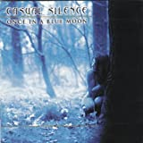 Once In A Blue Moon by CASUAL SILENCE (0100-01-01)