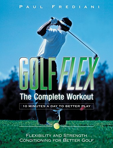 Golf Flex: The Complete Workout/10 Minutes a Day to Better Play