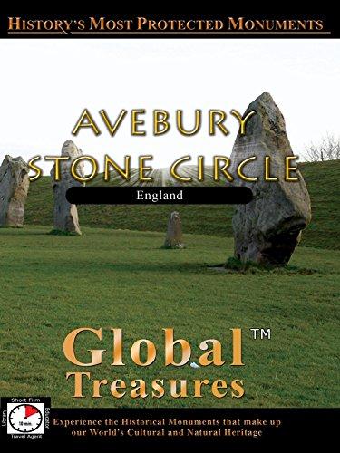 Global Treasures - Avebury Stone Circle, England - Avebury Stone Circle