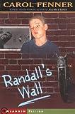 Randall's Wall, Carol Fenner, 0689835582