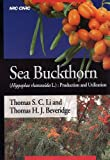 img - for Sea Buckthorn: Hippophae Rhamnoides L.: Production and Utilization book / textbook / text book