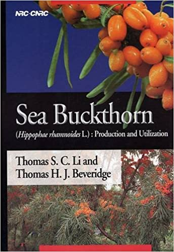 Book Sea Buckthorn: Hippophae Rhamnoides L.: Production and Utilization