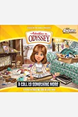 A Call to Something More (Adventures in Odyssey) Audio CD