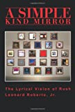 A Simple Kind Mirror, Roberto Leonard, 0595213626