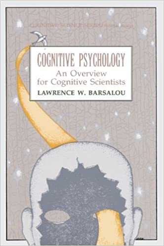 Amazoncom Cognitive Psychology An Overview For Cognitive  Cognitive Psychology An Overview For Cognitive Scientists Tutorial Essays  In Cognitive Science Series St Edition