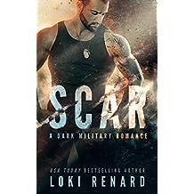 SCAR: A Dark Military Romance