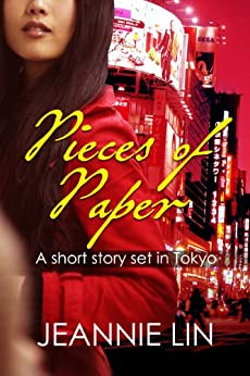 Pieces of Paper: A short story set in Tokyo by [Lin, Jeannie]