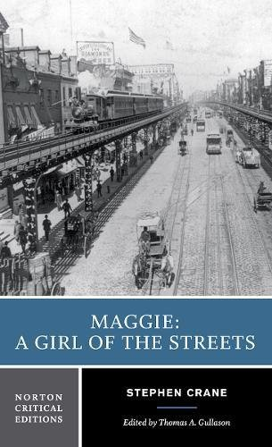 Read Online Maggie: A Girl of the Streets (Norton Critical Editions) pdf