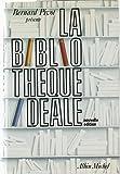 La Bibliothèque idéale (French Edition)