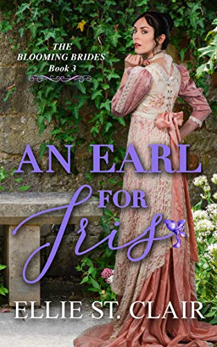 An Earl for Iris (The Blooming Brides Book 3)
