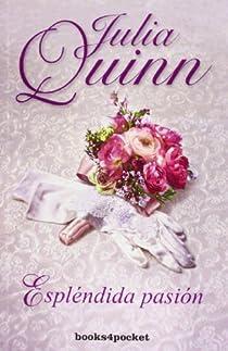 Espléndida pasión par Quinn