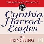 Dynasty 3: The Princeling | Cynthia Harrod-Eagles