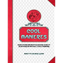 COOL MANIERES (French Edition)