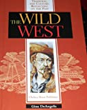 The Wild West, Gina Deangelis, 0791051692