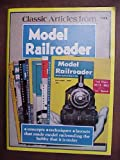 Classic Articles from Model Railroader, , 0890245452