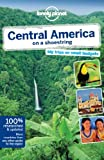 img - for Lonely Planet Central America on a shoestring (Travel Guide) by Lonely Planet (2013-10-01) book / textbook / text book