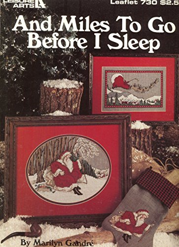and-miles-to-go-before-i-sleep-leisure-arts-leaflet-730