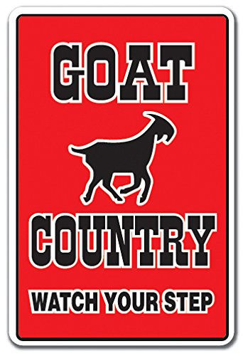 GOAT COUNTRY Sign farm animals watch your step redneck parking | Indoor/Outdoor | 14