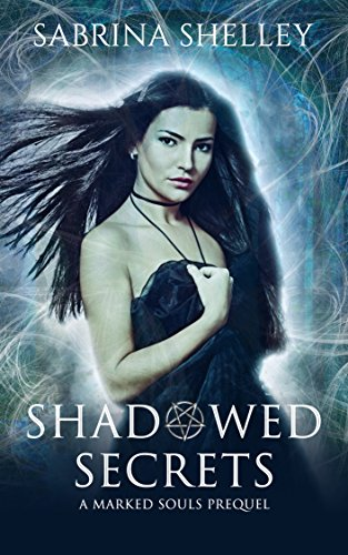 Shadowed Secrets: A Reverse Harem Paranormal Romance by [Shelley, Sabrina]