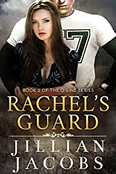 Rachel's Guard (The O-Line Series Book 2)