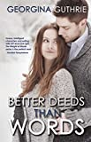 Better Deeds Than Words (Words series Book 2)