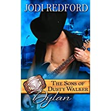 Dylan: The Sons of Dusty Walker