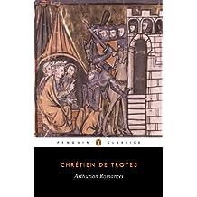 Arthurian Romances (Classics)