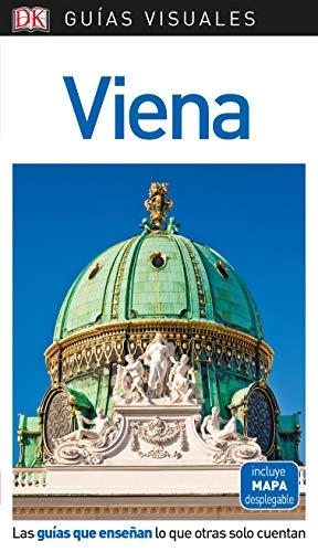 Guía Visual Viena: Las guías que enseñan lo que otras solo cuentan (GUIAS VISUALES) por Varios autores
