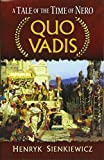 Quo Vadis: A Tale of the Time of Nero (Dover Books on Literature & Drama)