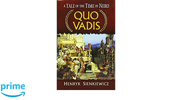 Quo Vadis: A Tale of the Time of Nero Dover Books on Literature & Drama: Amazon.es: Henryk Sienkiewicz, Jeremiah Curtin: Libros en idiomas extranjeros