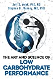 The Art and Science of Low Carbohydrate Performance